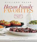 Hazan Family Favorites: Beloved Italian Recipes from the Hazan Family Cover Image