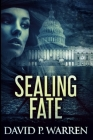 Sealing Fate: Large Print Edition Cover Image