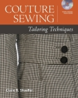 Couture Sewing: Tailoring Techniques [With DVD ROM] Cover Image