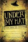 Under My Hat: Tales from the Cauldron Cover Image