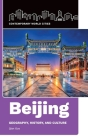 Beijing: Geography, History, and Culture Cover Image