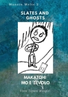 Slates and Ghosts. Makatohi mo e Tēvolo Cover Image