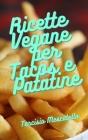 Ricette Vegane per Tacos e Patatine Cover Image