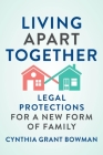 Living Apart Together: Legal Protections for a New Form of Family (Families #15) Cover Image