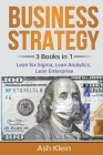 Business Strategy: 3 Books in 1: Lean Six Sigma, Lean Analytics, Lean Enterprise Cover Image