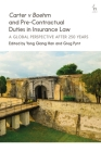 Carter v Boehm and Pre-Contractual Duties in Insurance Law: A Global Perspective after 250 Years Cover Image