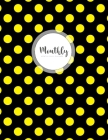 Monthly Bill Planner: Monthly Budget Planning & Expense Tracker Bill Organizer or Finance Weekly and Daily Notebook with Debt Payment Logboo Cover Image