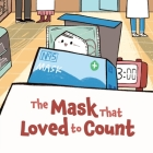The Mask That Loved to Count Cover Image
