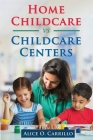 Home Childcare vs Childcare Centers Cover Image