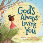 God's Always Loving You Cover Image