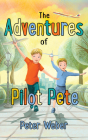 The Adventures of Pilot Pete Cover Image