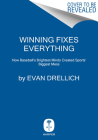 Winning Fixes Everything: The Rise and Fall of the Houston Astros Cover Image
