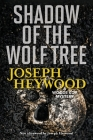 Shadow of the Wolf Tree: A Woods Cop Mystery Cover Image