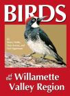 Birds of the Willamette Valley Region Cover Image
