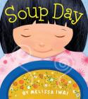 Soup Day: A Picture Book Cover Image