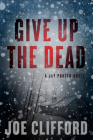 Give Up the Dead Cover Image