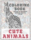 Cute Animals - Coloring Book - Armadillo, Wolverine, Raccoon, Cheetah, other Cover Image