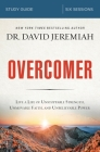 Overcomer Study Guide: Live a Life of Unstoppable Strength, Unmovable Faith, and Unbelievable Power Cover Image