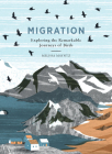 Migration: Exploring the Remarkable Journeys of Birds Cover Image