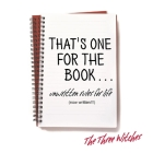 That's One for the Book...: Unwritten rules for life (now written!!!) Cover Image
