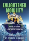 Enlightened Mobility: How we can surpass symbolic climate action & make transport carbon-free Cover Image