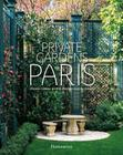 Private Gardens of Paris Cover Image