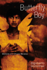 Butterfly Boy: Memories of a Chicano Mariposa (Writing in Latinidad: Autobiographical Voices of U.S. Latinos/as) Cover Image