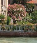 The Gardens of Venice and the Veneto Cover Image