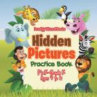 Hidden Pictures Practice Book PreK-Grade K - Ages 4 to 6 Cover Image