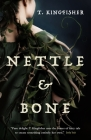 Nettle & Bone Cover Image
