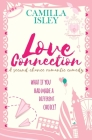 Love Connection: A Feel Good Romantic Comedy (First Comes Love #8) Cover Image