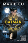 Batman: Nightwalker (The Graphic Novel) Cover Image