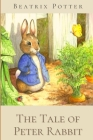 The Tale of Peter Rabbit: Original Classics and Illustrated Cover Image
