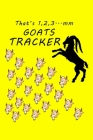 That's 1,2,3...mm Goats Tracker, Goat Log Notebook: A Lined Journal For Goat Owners, Perfect Gift For Goats Lovers. Cover Image