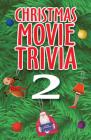 Christmas Movie Trivia 2 Cover Image