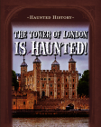The Tower of London Is Haunted! Cover Image