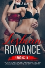 Lesbian Romance (2 Books in 1): The sexy stories of Aubree and Catalina that will literally blow your mind and drive you crazy. Cover Image