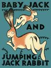 Baby Jack and Jumping Jack Rabbit (Mesaland) Cover Image