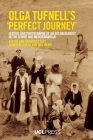 """Olga Tufnell's """"Perfect Journey"""": Letters and Photographs of an Archaeologist in the Levant and Mediterranean Cover Image"""
