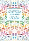 The Big Book of Everything You Need to Get the Job Done Cover Image