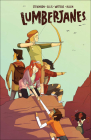 Friendship to the Max (Lumberjanes #2) Cover Image