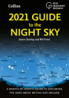 2021 Guide to the Night Sky: A Month-by-Month Guide to Exploring the Skies Above Britain and Ireland Cover Image