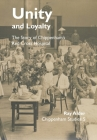 Unity and Loyalty: The Story of Chippenham's Red Cross Hospital (Chippenham Studies #5) Cover Image