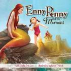 Enny Penny and the Mermaid Cover Image