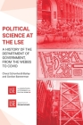 Political Science at the LSE: A History of the Department of Government, from the Webbs to COVID Cover Image