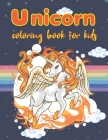 Unicorn Coloring Book For Kids: Ages 3 years and up Unicorn Coloring Book Gift idea for kids 8.5*11 inch ( 21.59*27.94 CM ), 50 page. Cover Image