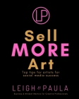 Sell MORE Art: Top tips for artists for social media success Cover Image
