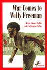 War Comes to Willy Freeman (Arabus Family Saga Series) Cover Image
