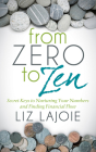 From Zero to Zen: Secret Keys to Nurturing Your Numbers and Finding Financial Flow Cover Image