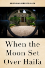 When the Moon Set Over Haifa Cover Image